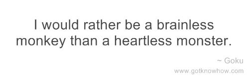 Brain VS. Heart: Heartless or Brainless?