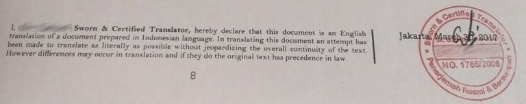 Di halaman terakhir, selain cap, ada deklarasinya kalo terjemahan dibuat semirip mungkin dengan dokumen aslinya. Lagi-lagi, nama penerjemahnya gw blur biar ga dikira promosi.